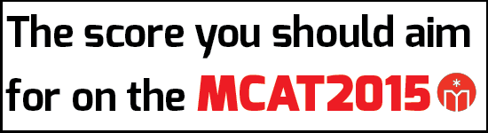 The Score You Should Aim for on the MCAT2015
